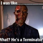 Breaking Bad Gustavo Terminator