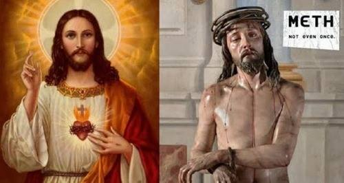 meth jesus not even once