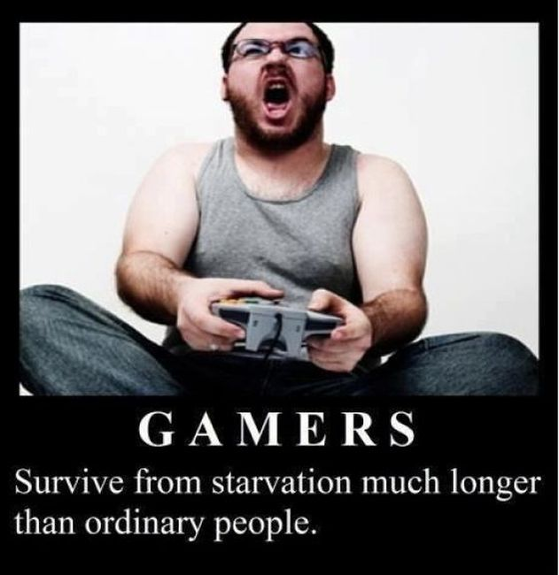 gamers starvation
