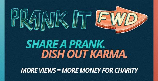prank it forward