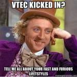 vtec kicked in yo meme