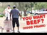 You Want Beef Homie? Hood Prank